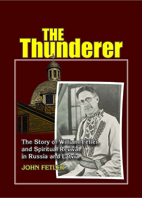 The Thunderer: The Story of William Fetler and Spiritual Revival