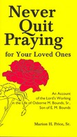 Never Quit Praying for Your Loved Ones