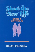 Share the New Life with a Catholic