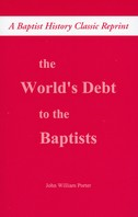 The World's Debt to the Baptists