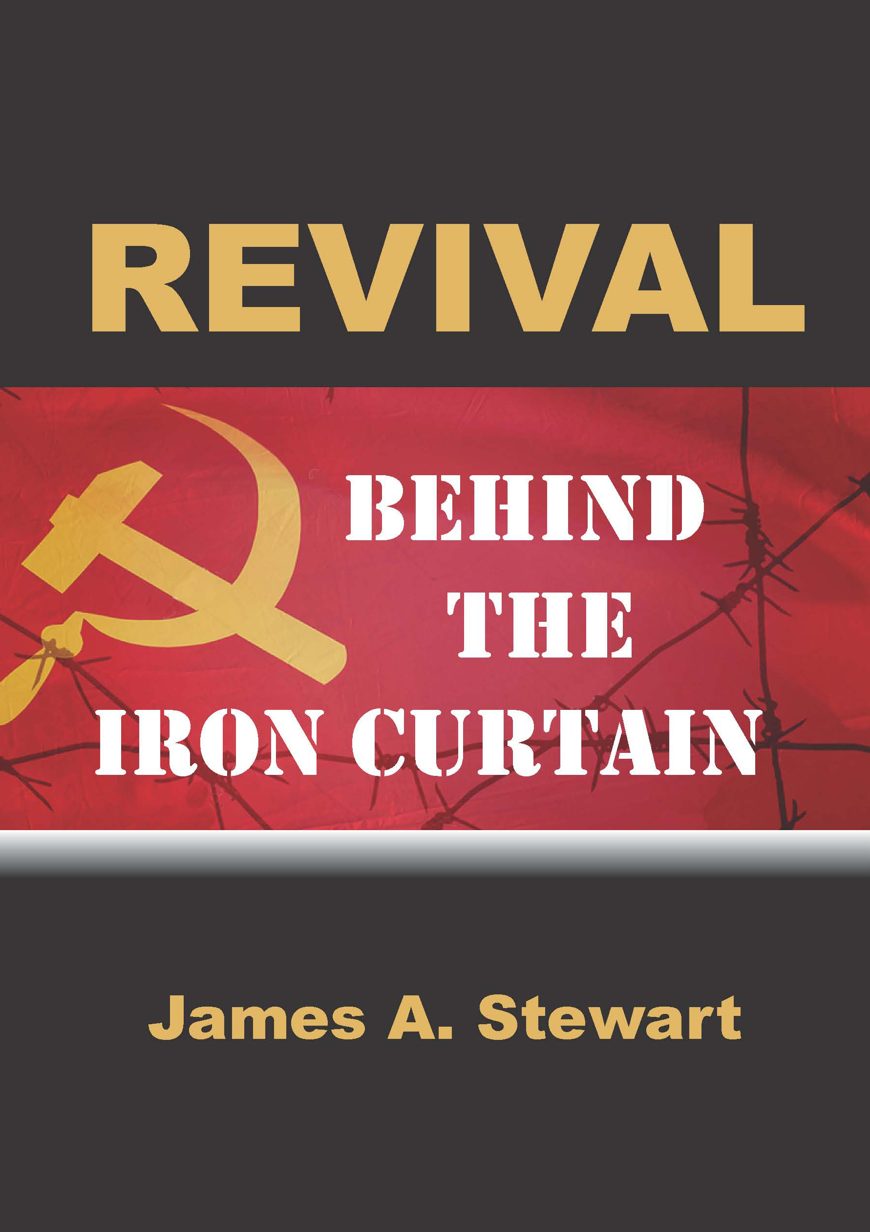 Revival Behind the Iron Curtain
